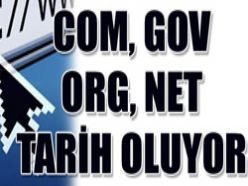 İnternette com, gov, org, net tarih oluyor