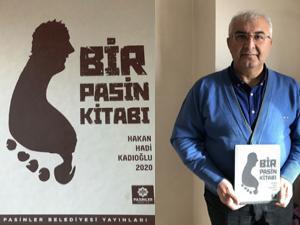 Prof. Dr. Kadıoğlu'nun 'Bir Pasin Kitabı' çıktı