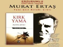 Murat Ertaş, kırk yılın şiirlerini kitaplaştırdı