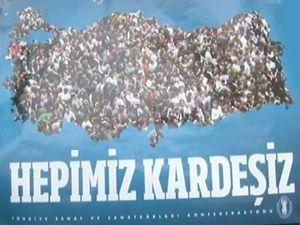 TESK'ten 'hepimiz kardeşiz' afişi