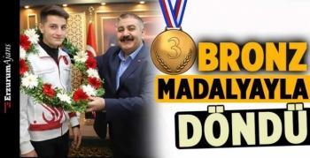 Bronz madalyayla döndü!