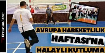 Erzurum'da Avrupa Hareketlilik Haftası kutlandı!