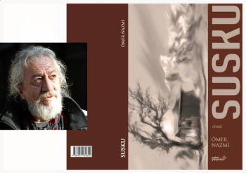 Ömer Nazmi'nin yeni kitabı 'Susku' çıktı