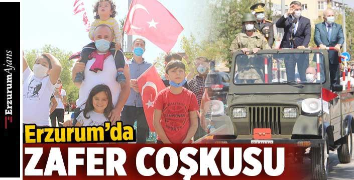 Erzurum'da 30 Ağustos kutlandı