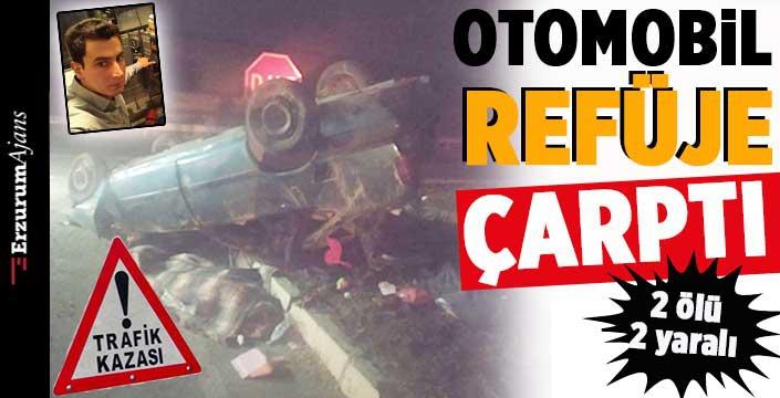 Horasan'da feci kaza:2 ölü, 2 yaralı