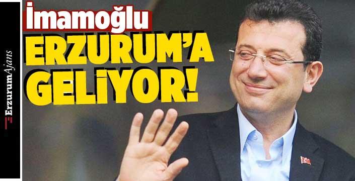 İBB Başkanı İmamoğlu Erzurum'a geliyor!